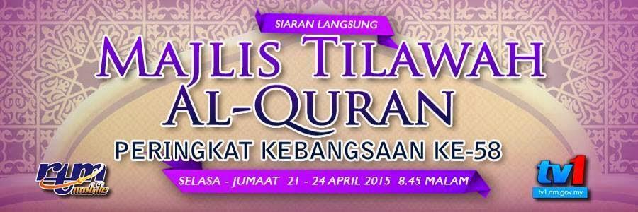 Tilawah Al Quran Peringkat Kebangsaan ke 58 lebih ilmiah dan bernilai ilmu