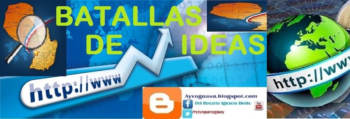 BATALLA DE IDEAS