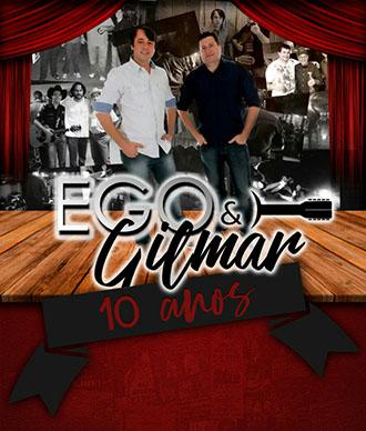 EGO & GILMAR -10 ANOS