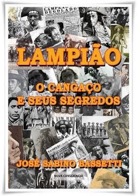 LAMPIÃO O CANGAÇO E SEUS SEGREDOS