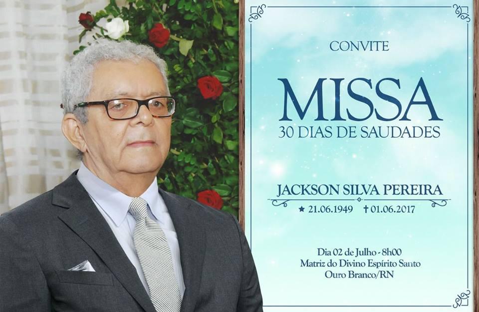 CONVITE DE MISSA DE TRIGÉSIMO DIA DO FALECIMENTO DO NOTÁRIO PÚBLICO JACKSON PEREIRA