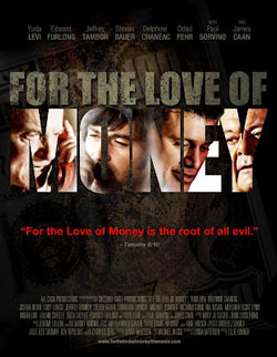 Filme For The Love Of Money + Legenda