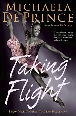TAKING FLIGHT From War Orphan to Star Ballerina by Michaela DePrince new from Random House!
