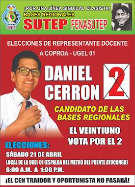 ESTE 21 DE ABRIL VOTA POR EL 2 DE DANIEL CERRON