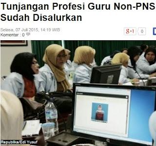 Yes, Tunjangan Profesi Guru Non PNS telah Disalurkan oleh Pemerintah
