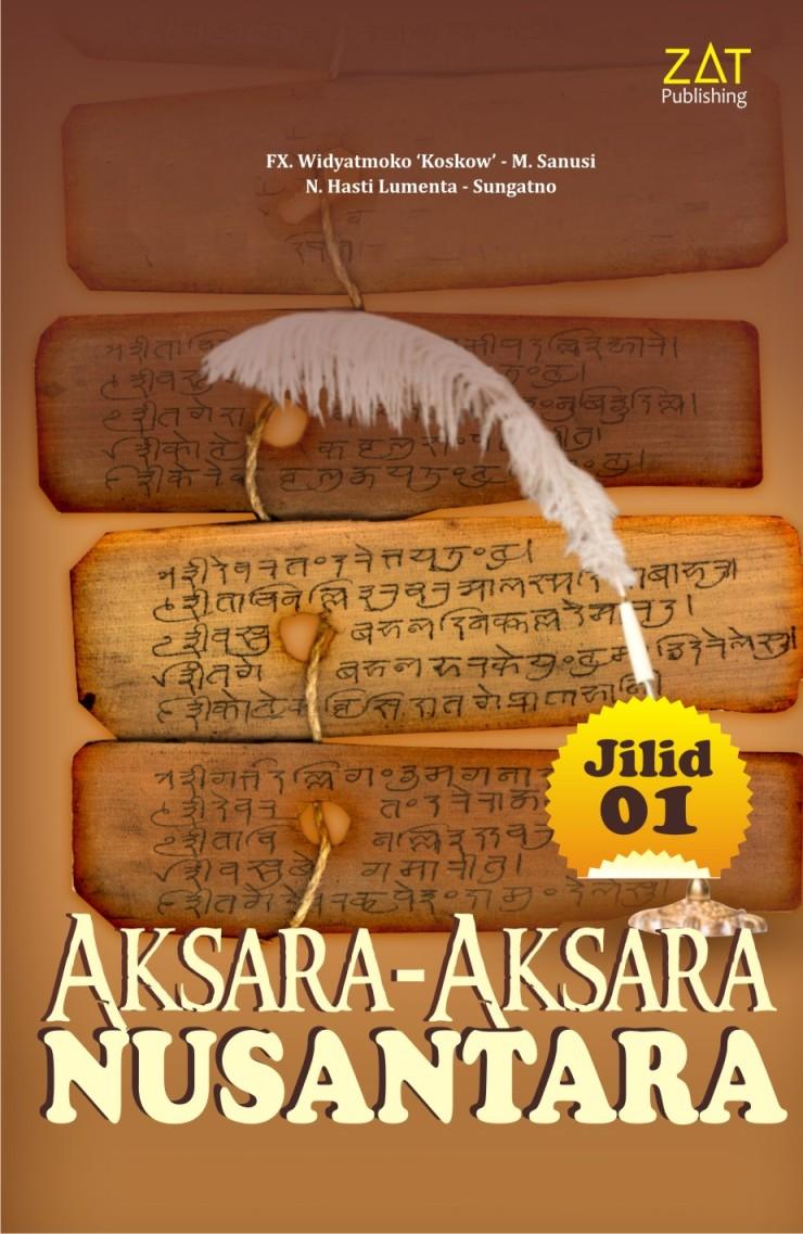 Aksara-Aksara Nusantara, sejarah aksara, aksara nusantara, huruf kuno