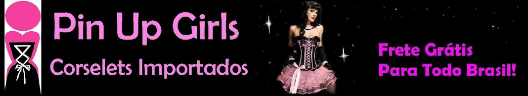Pin Up Girls Corselets Importados