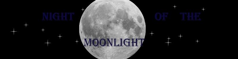 Night of the Moonlight