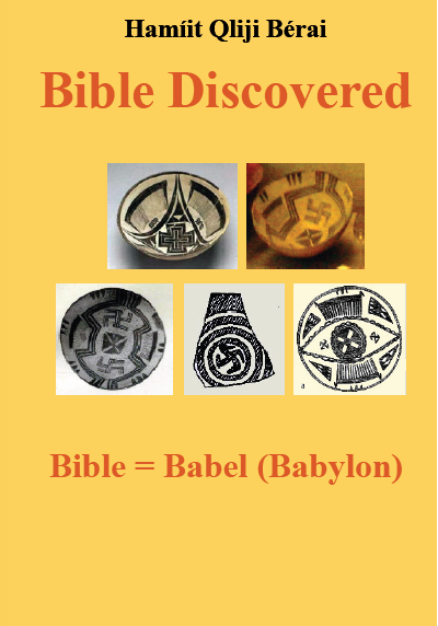 Bible Discoered: Bible = Babel (Babylon)