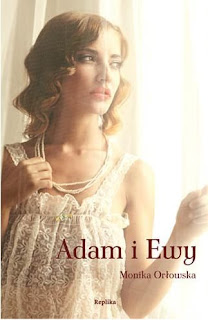 Adam i Ewy - Monika Orłowska