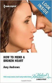 http://www.amazon.com/Broken-Harlequin-Medical-Romance-Larger/dp/037306845X/ref=sr_1_1?s=books&ie=UTF8&qid=1391090285&sr=1-1&keywords=amy+andrews+how+to+mend+a+broken+heart