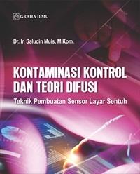 Kontaminasi Kontrol dan Teori Difusi; Teknik Pembuatan Sensor Layar Sentuh