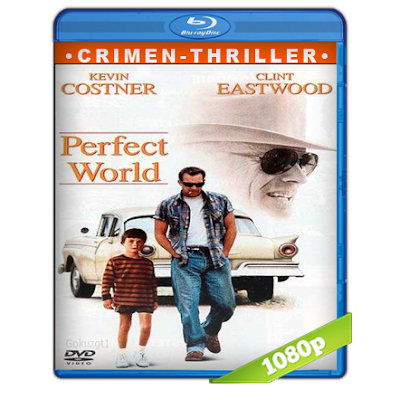 Un Mundo Perfecto (1993) BRRip Full 1080p Audio Trial Latino-Castellano-Ingles 5.1