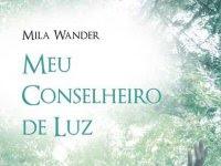 """Resenha """"Meu Conselheiro de Luz"""" - Mila Wander"""