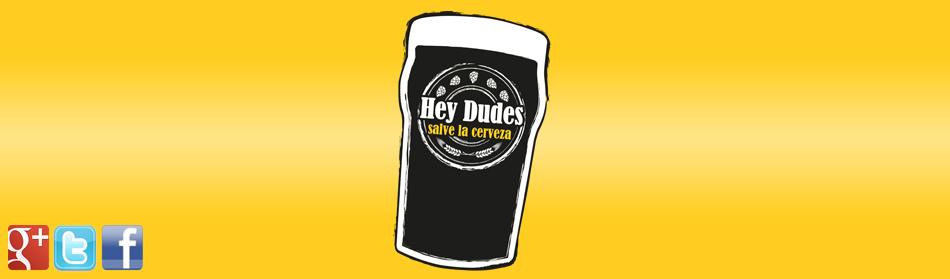 HeyDudes | Salve la Cerveza