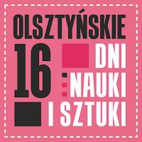Olsztyńskie Dni Nauki i Sztuki 2018