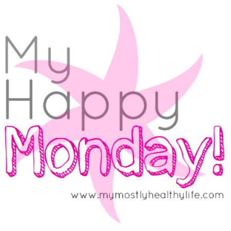 http://www.mymostlyhealthylife.com/2014/03/my-happy-monday-1.html