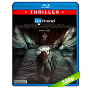 Unfriend (2016) BRRip 720p Audio Ingles 5.1 Subtitulada