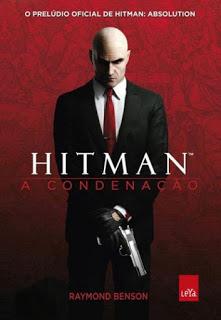 Hitman – A Condenação – Raymond Benson