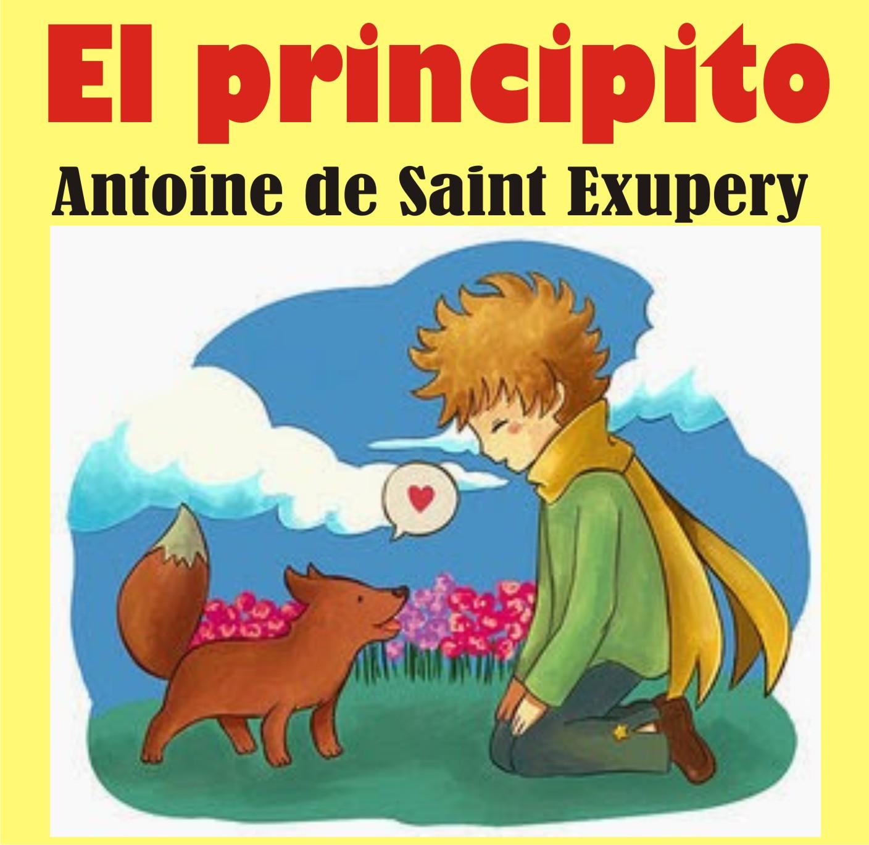 RESUMEN Y ANALISIS de la obra EL PRINCIPITO Antoine de Saint Exupery ...