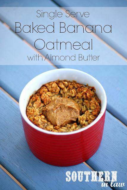 Single Serve Baked Banana Oatmeal with Almond Butter - Gluten Free, Vegan, Low Fat