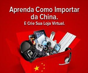 Aprenda a importar Produtos da China !