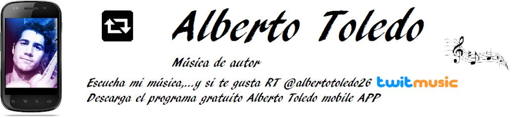 ALBERTO TOLEDO: VIDEOS Y CANCIONES DE CANTAUTORES, SINGER SONGWRITER