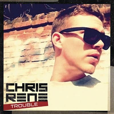 Chris Rene - Trouble Lyrics