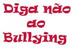 Campanha bullyng não!