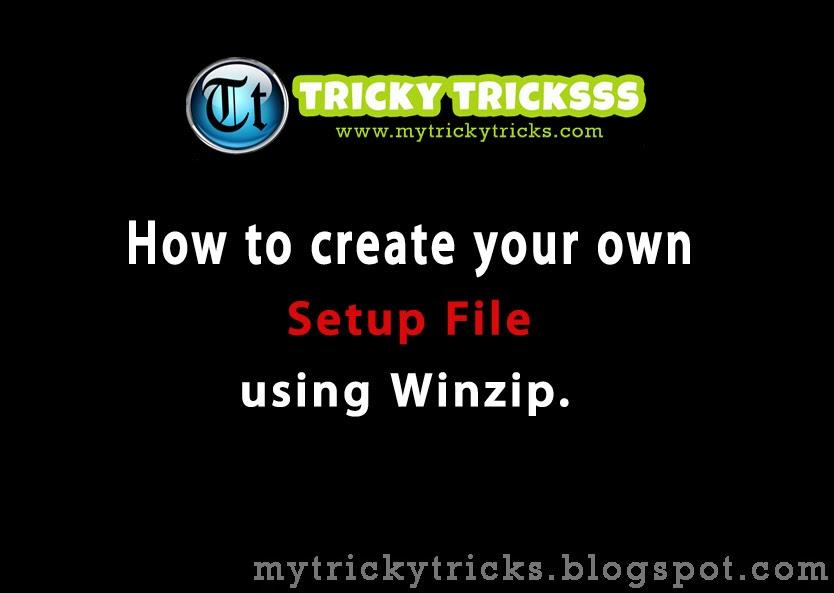 setup file, winzip, how to create a setup file, winzip software