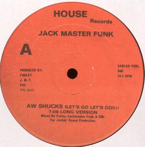 Jack Master Funk Aw Shucks Lets Go Lets Go