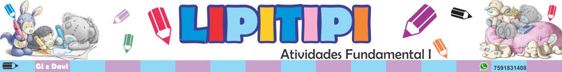 Lipitipi- Atividades e Projetos Fundamental I