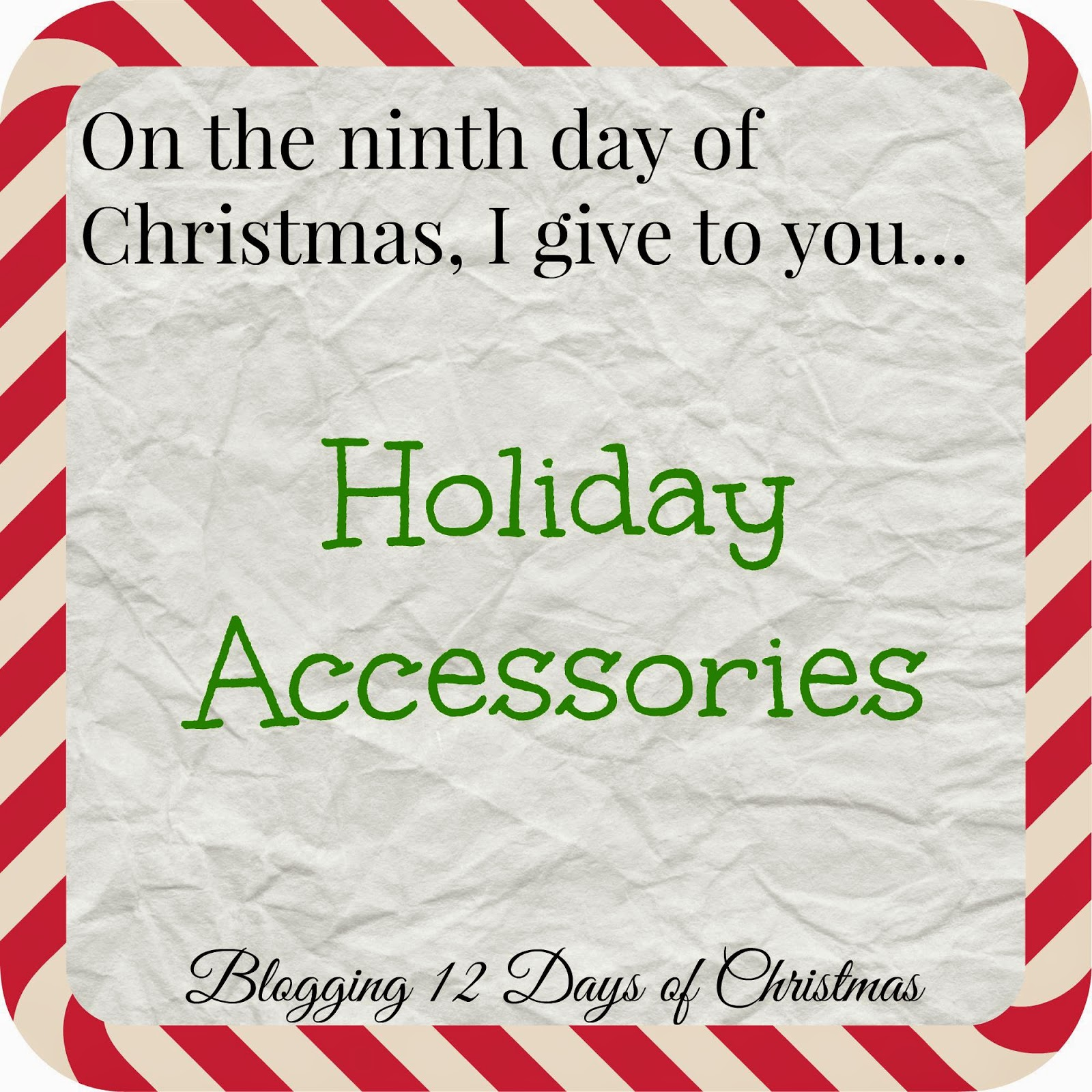 Jerica\'s World: Day 9: Christmas Accessories