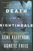 http://discover.halifaxpubliclibraries.ca/?q=title:death%20of%20a%20nightingale%20author:kaaberbol