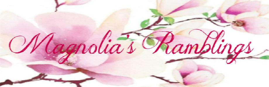 MagnoliasRamblings