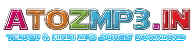 AtoZmp3 - Telugu Mp3 Songs | Hindi Mp3 Songs Download