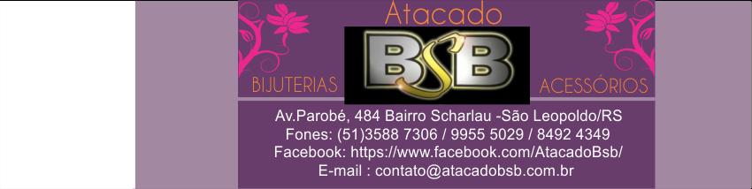 ATACADO BSB - BIJUTERIAS E ACESSÓRIOS