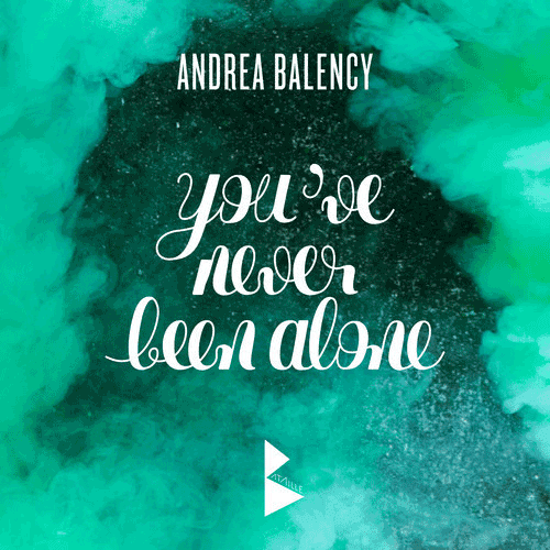 Cover Andrea Balency - You've Never Been Alone