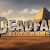Xbox 360 and PC : Deadfall Adventures is available now