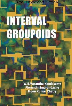 Free Download Interval Groupoids Book: