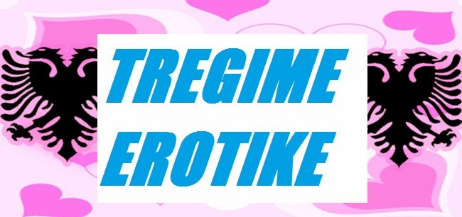tregime erotike shqip alb dating tv webhosting online credit tregime