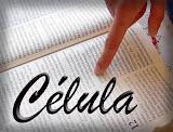 Venha pra Célula!!!!