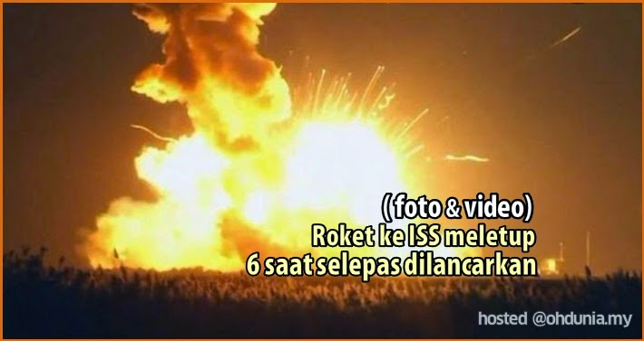 Roket Ke ISS Meletup 6 Saat Selepas Dilancarkan (Foto & Video)