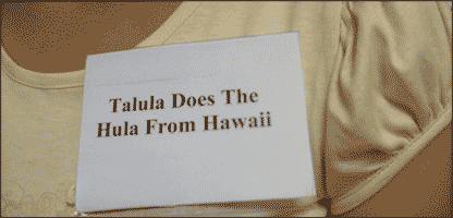 Talula Does The Hula From Hawaii