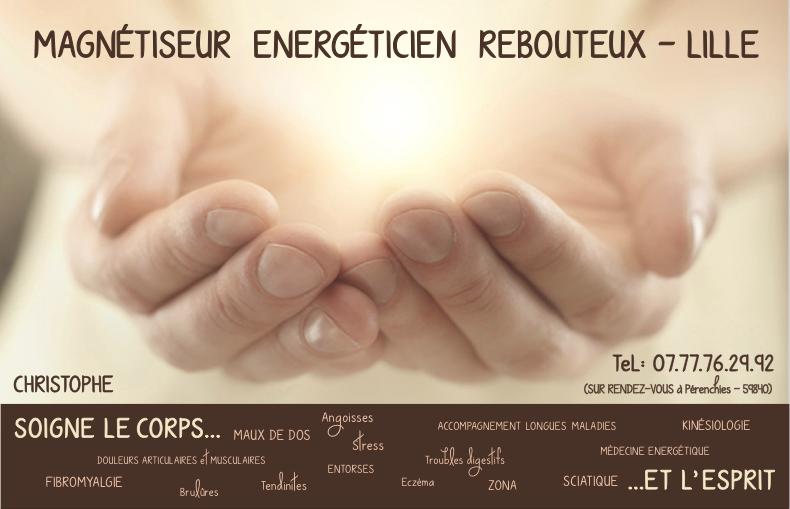 Magnetiseur  Energéticien Rebouteux Lille