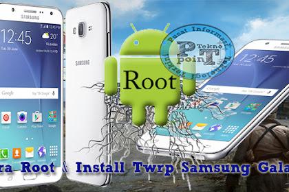 Update Cara Install Twrp dan Root Samsung Galaxy J5 SM-J500G