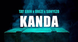 Tay Grin ft. Orezi & Sonye - Kanda