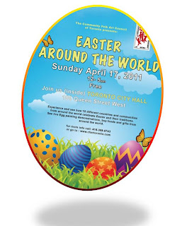 Easter Around the World, April 17, 2011, Toronto City Hall, Community Folk Arts Council of Toronto, poster
