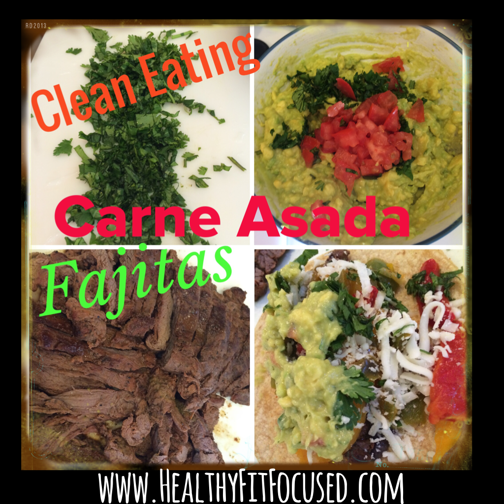 Clean Eating Carne Asada Fajitas, www.HealthyFitFocused.com