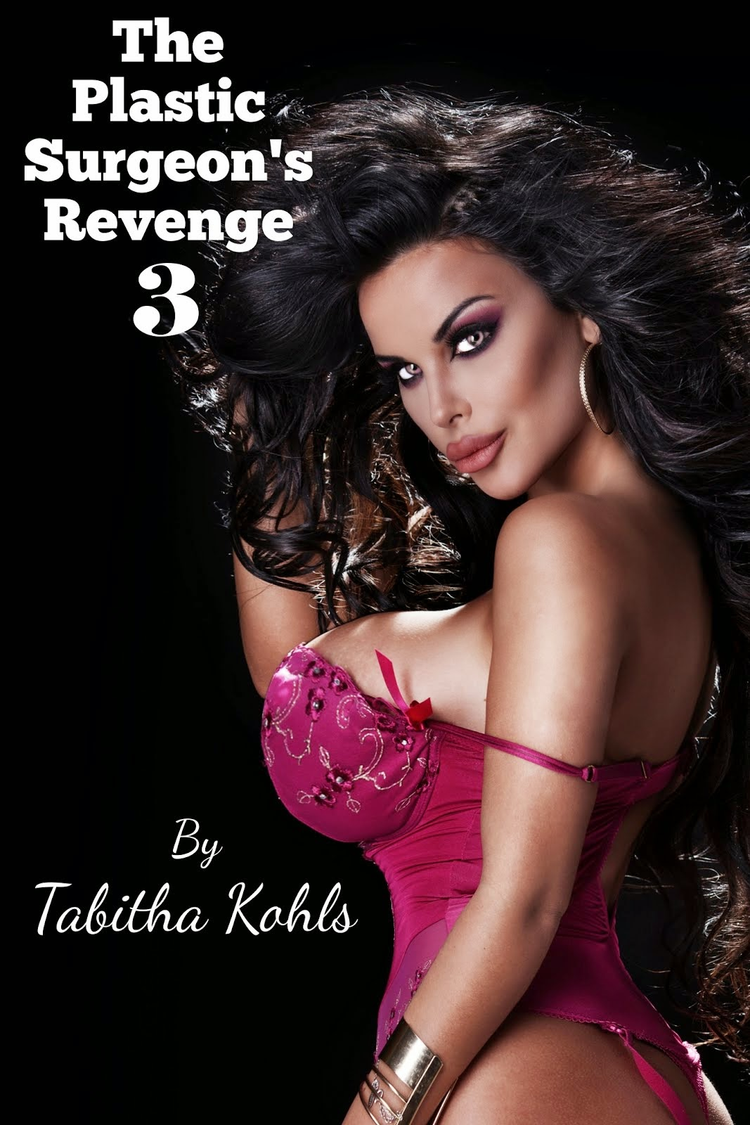 The Plastic Surgeon's Revenge 3